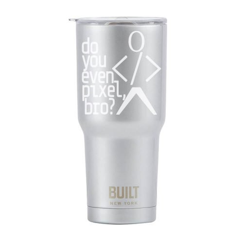 Do You Even Pixel Bro? Silver 30 ounce Tumbler